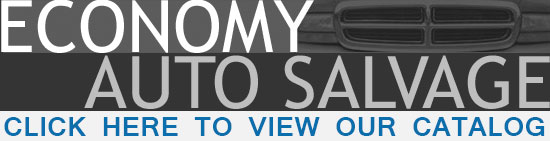 View Our Inventory!atEconomy Auto Salvage